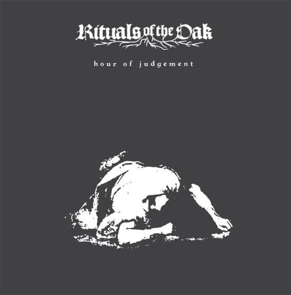 Rituals of the Oak - Hour of Judgement