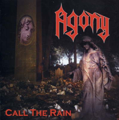 Agony - Call the Rain