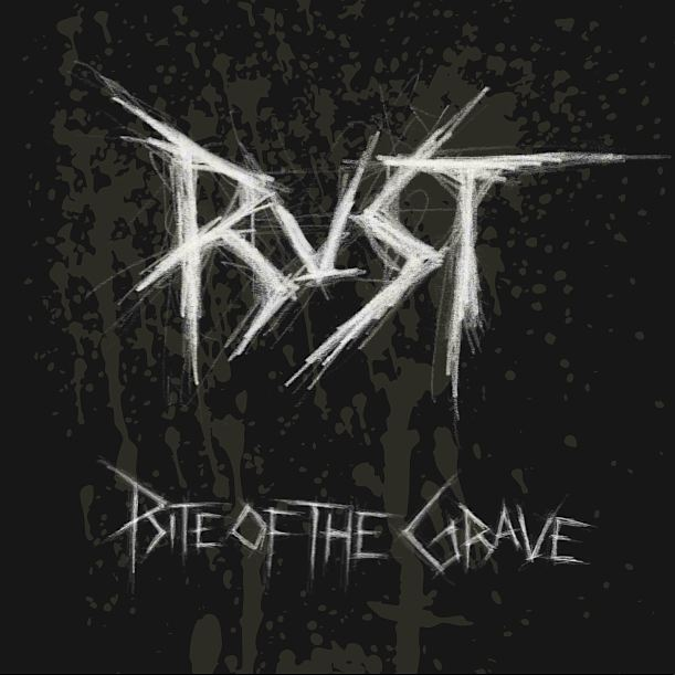 Rust - Rite of the Grave