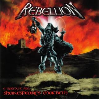 Rebellion - Shakespeare's Macbeth - A Tragedy in Steel