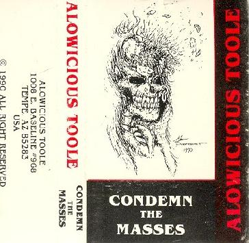 Alowicious Toole - Condemn the Masses