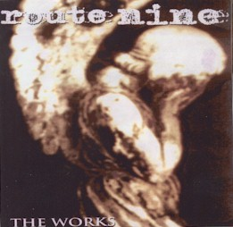 Route Nine - The Works