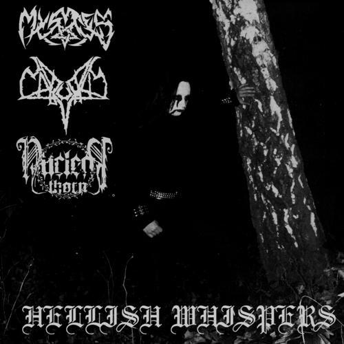 Mystes / Nuclear Thorn / Naburus - Hellish Whispers