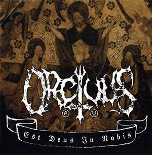 Orcivus - Est Deus in Nobis