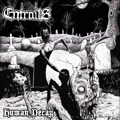Entrails - Human Decay