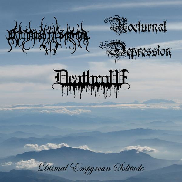Nocturnal Depression / Benighted in Sodom / Deathrow - Dismal Empyrean Solitude