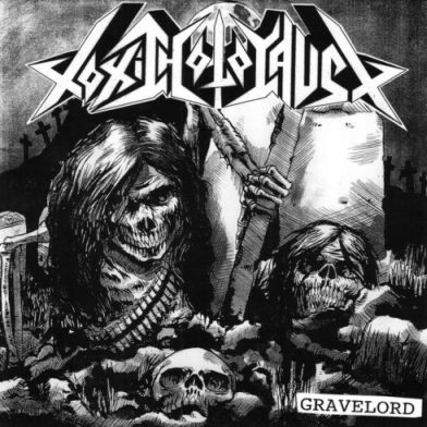 Toxic Holocaust - Gravelord