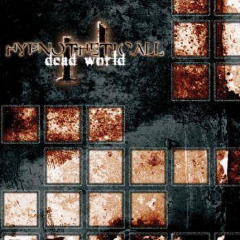 Hypnotheticall - Dead World