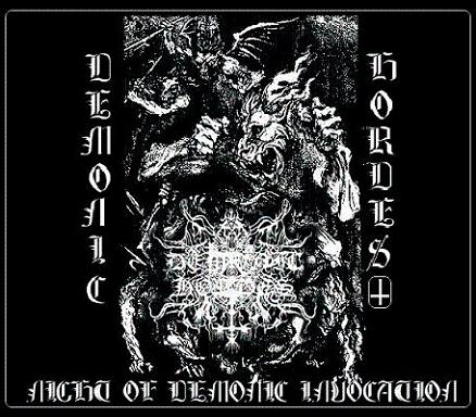 Demonic Hordes - Night of Demonic Invocation