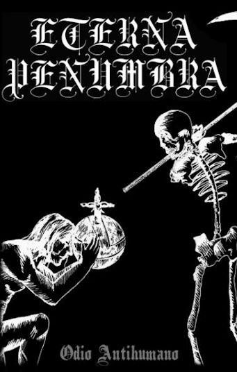 Eterna Penumbra - Odio Antihumano