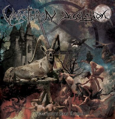 Varathron / Desolation - Darkness Has Landed