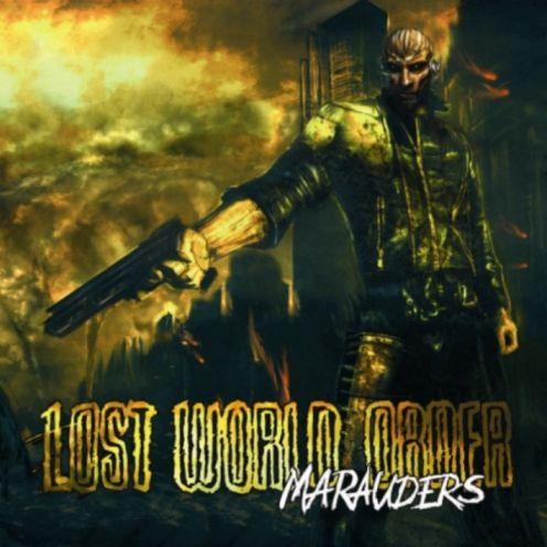 Lost World Order - Marauders