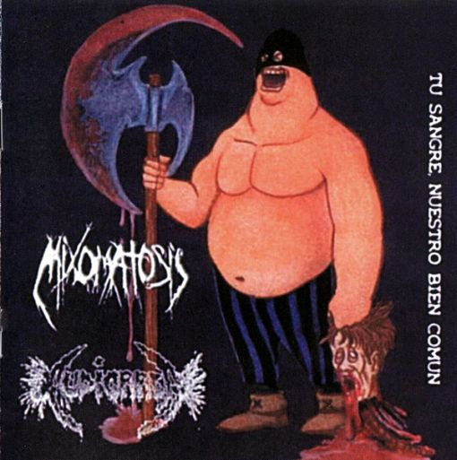 Mixomatosis / Audiorrea - Tu Sangre, Nuestro Bien Comun