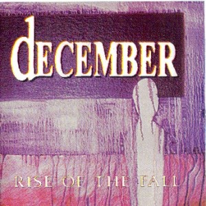 December - Rise of the Fall
