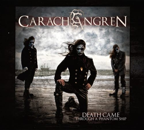 Carach Angren - Death Came Through a Phantom Ship