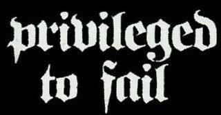 Privileged to Fail Records