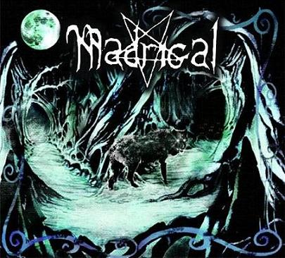 Madrigal - The Return of the Black Wolf