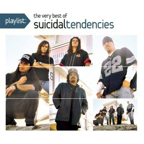 Suicidal Tendencies - Playlist: The Very Best of Suicidal Tendencies