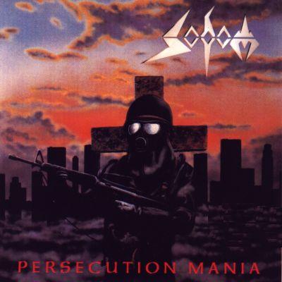 Sodom - Persecution Mania