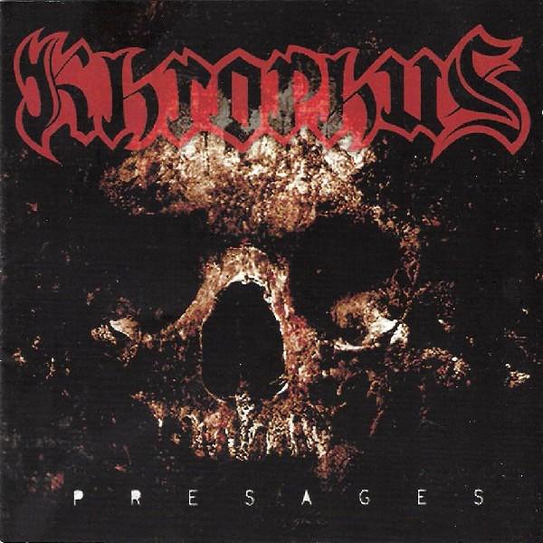 Khrophus - Presages