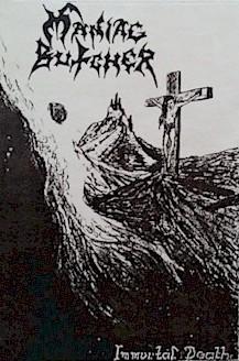 Maniac Butcher - Immortal Death
