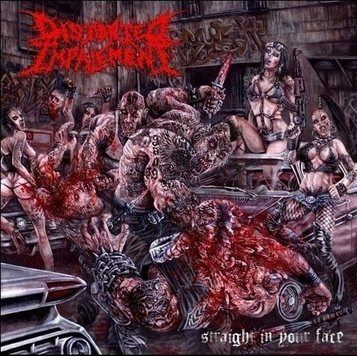Distorted Impalement - Straight In Your Face (2009)