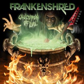 Frankenshred - Cauldron of Evil