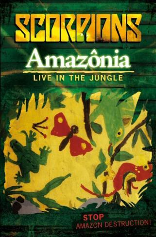 Scorpions - Amazônia - Live in the Jungle