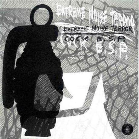 Extreme Noise Terror - Extreme Noise Terror / Cock E.S.P.
