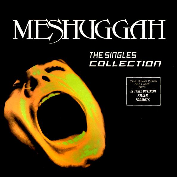 Meshuggah - The Singles Collection