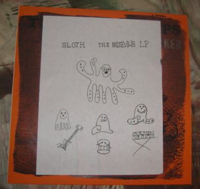 Sloth - The Noiseville LP