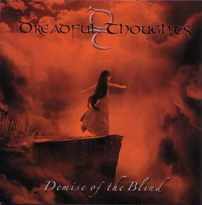 Dreadful Thoughts - Demise of the Blind