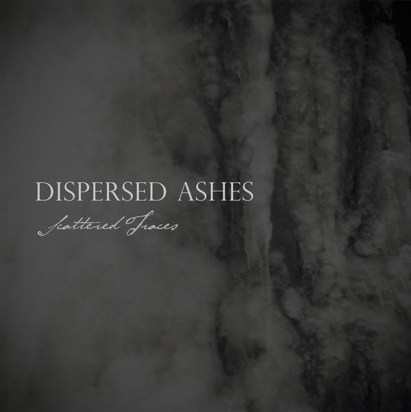 Dispersed Ashes - Scattered Traces