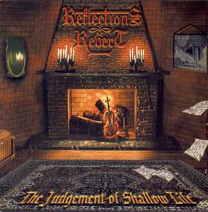 Reflections Revert - The Judgement of Shallow Life