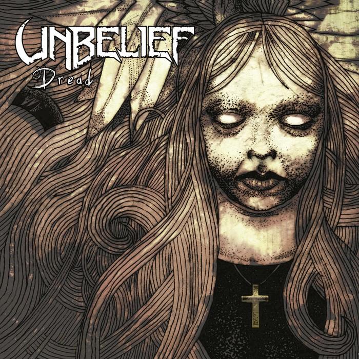 Unbelief - Dread
