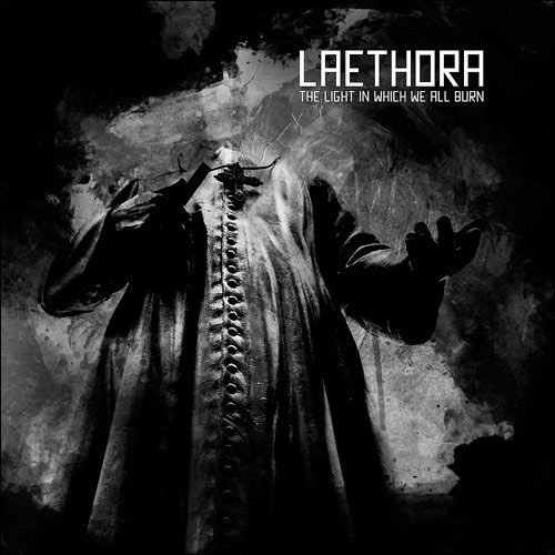 Laethora - The Light in Which We All Burn