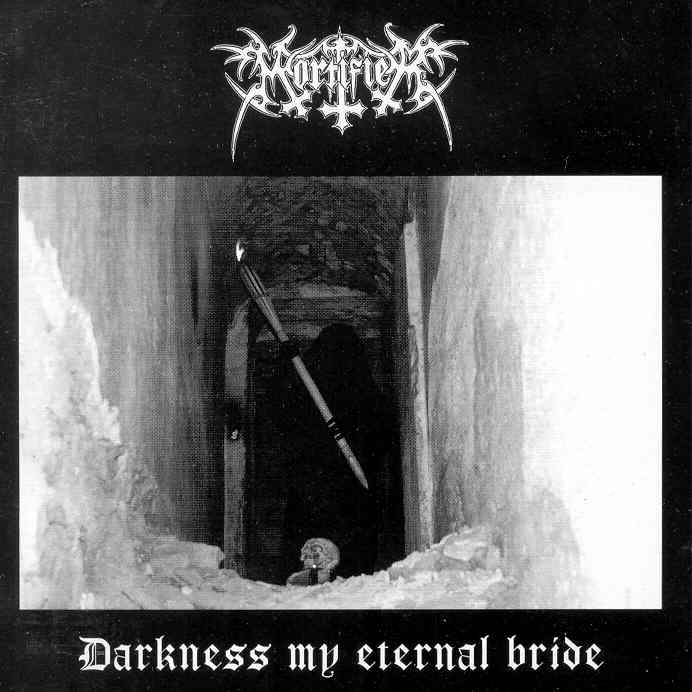 Mortifier - Darkness My Eternal Bride