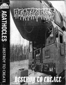 Agathocles - Destroy to Create