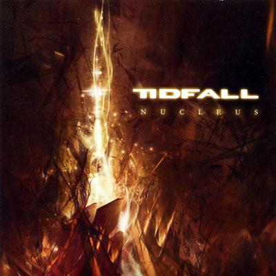 Tidfall - Nucleus