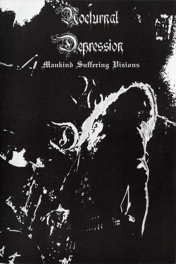 Nocturnal Depression - Mankind Suffering Visions