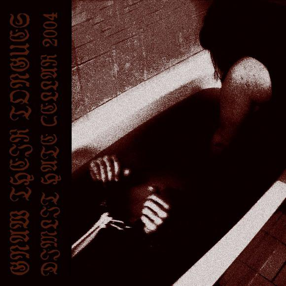 Gnaw Their Tongues - Dimlit Hate Cellar