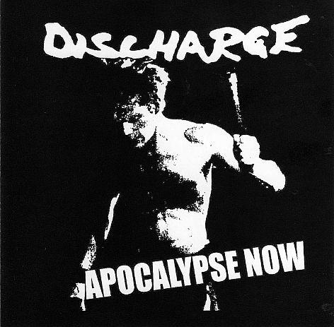 Discharge - Apocalypse Now
