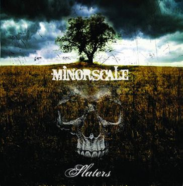 Slaters - Minorscale