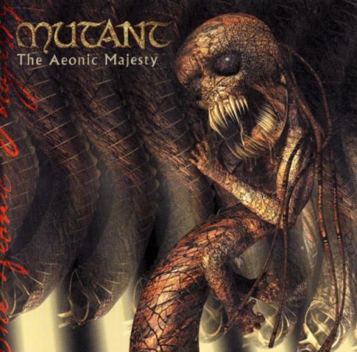 Mutant - The Aeonic Majesty