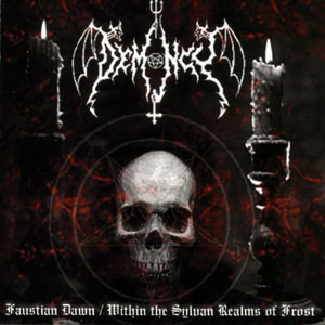 Demoncy - Faustian Dawn / Within the Sylvan Realms of Frost