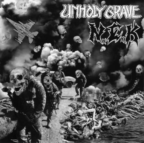 Unholy Grave - Unholy Grave / N.E.K.