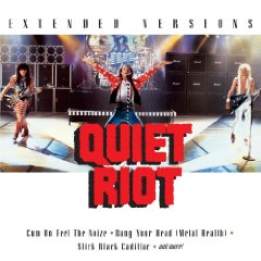 Quiet Riot - Extended Versions