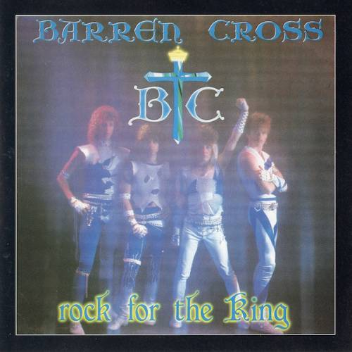 Barren Cross - Rock for the King