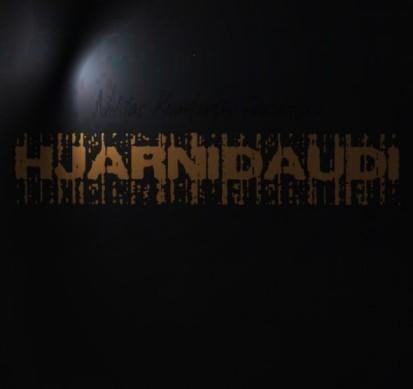 Hjarnidaudi - Niklas Kvarforth Presents: Hjarnidaudi