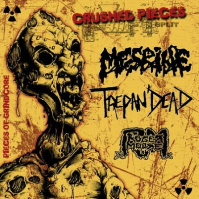 Mesrine / Trepan'Dead - Crushed Pieces